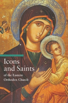 Icons and Saints of the Eastern Orthodox Church, Paperback Book