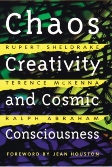 Chaos, Creativity and Cosmic Consciousness, Paperback Book