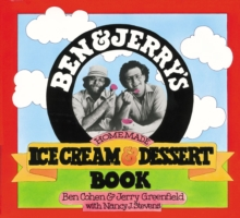 Ben and Jerry's Homemade Ice Cream and Dessert Book, Paperback Book
