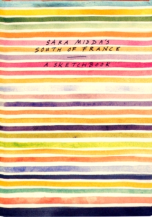 Sara Midda's South of France, Hardback Book