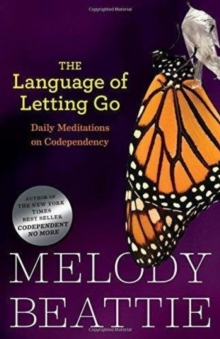 The Language of Letting Go : Daily Meditations on Codependency, Paperback Book
