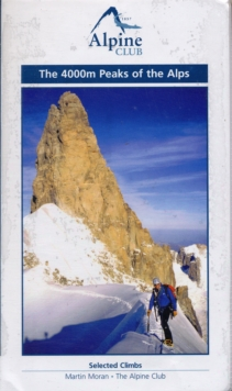 The 4000m Peaks of the Alps - Selected Climbs, Paperback Book