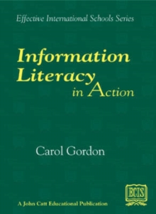 Information Literacy in Action, Paperback Book