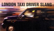 London Taxi Driver Slang, Paperback Book