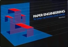 Paper Engineering for Pop-up Books and Cards, Paperback Book