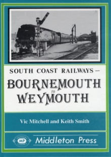 Bournemouth to Weymouth, Hardback Book