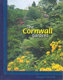 The Cornwall Gardens Guide, Paperback Book