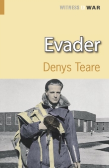 Evader : A Story of Escape and Evasion Behind Enemy Lines, Paperback Book