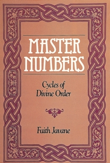 Master Numbers : Cycles of Divine Order, Paperback Book