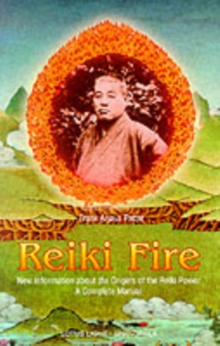 Reiki Fire, Paperback Book
