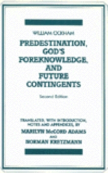 Predestination, God's Foreknowledge, and Future Contingents, Paperback Book