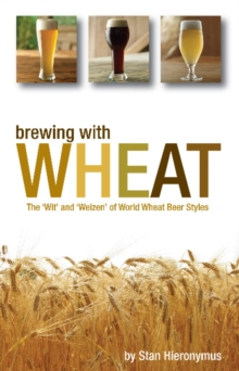 Brewing with Wheat, Paperback Book
