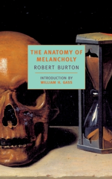 The Anatomy of Melancholy, Paperback Book