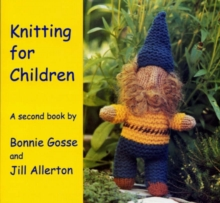 Knitting for Children : A Second Book, Paperback Book