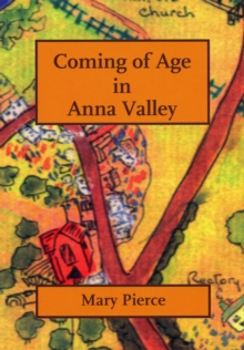 Coming of Age in Anna Valley, Paperback Book