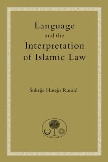 Language and the Interpretation of Islamic Law, Paperback Book