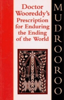 Dr Wooreddy's Prescription for Enduring the Ending of the World, Paperback Book