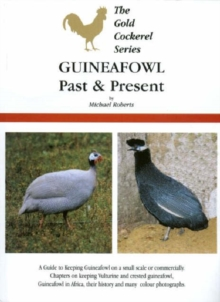 Guineafowl Past and Present, Paperback Book