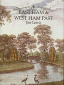 East and West Ham Past, Hardback Book