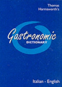 Gastronomic Dictionary : Italian-English, Paperback Book
