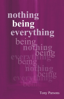 Nothing Being Everything : Dialogues from Meetings in Europe 2006/2007, Paperback Book