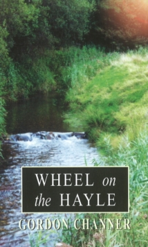 Wheel on the Hayle, Paperback Book