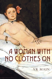 A Woman with No Clothes on, Hardback Book