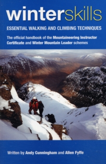 Winter Skills : Essential Walking and Climbing Techniques, Paperback Book