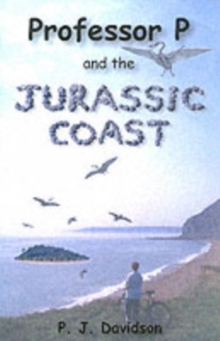 Professor P and the Jurassic Coast, Paperback Book