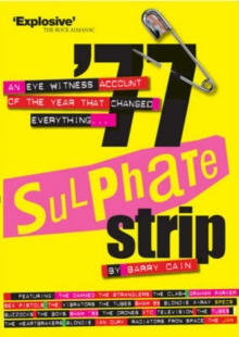 77 Sulphate Strip : An Eyewitness Account of the Year That Changed Everything, Paperback Book
