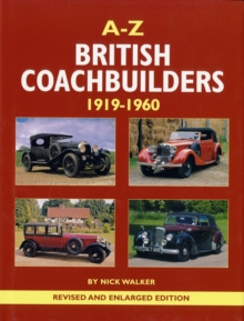 A-Z of British Coachbuilders 1919-1960, Hardback Book