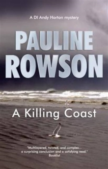 A Killing Coast : The Seventh in the DI Andy Horton Crime Series, Paperback Book