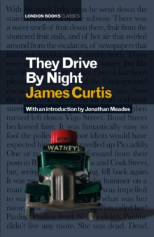 They Drive by Night, Hardback Book