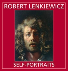 Robert Lenkiewicz : Self-portraits, Hardback Book