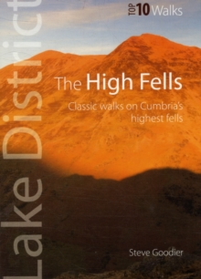 The High Fells : Classic Walks on High Fells of the Lake District, Paperback Book