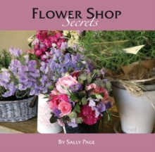 Flower Shop Secrets, Hardback Book