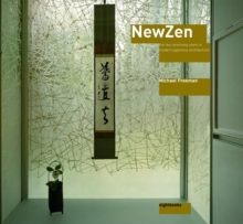 New Zen : The Tea Ceremony Room in Modern Japanese Architecture, Hardback Book