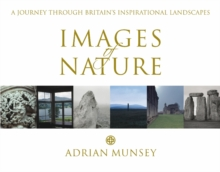 Images of Nature : A Journey Through Britain's Inspirational Landscapes, Hardback Book
