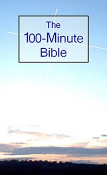 The 100-minute Bible, Paperback Book