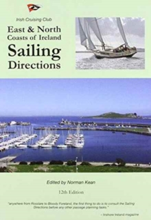 Sailing Directions for the East & North Coasts of Ireland, Paperback Book