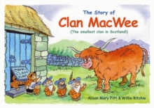 Clan MacWee : The Smallest Clan in Scotland, Paperback Book