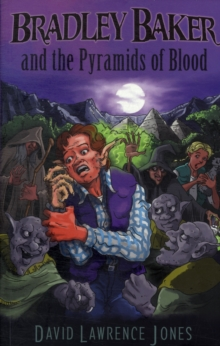 Bradley Baker and the Pyramids of Blood, Paperback Book