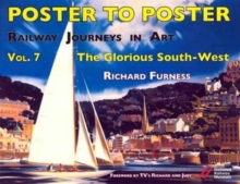 Railway Journeys in Art : The Glorious South-West Volume 7, Hardback Book