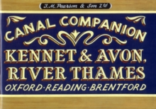 Pearson's Canal Companion - Kennet & Avon, River Thames : Oxford, Reading, Brentford, Paperback Book