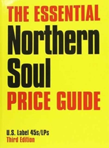 ESSENTIAL NORTHERN SOUL PRICE GUIDE, Paperback Book
