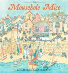The Mousehole Mice, Hardback Book