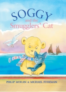 Soggy and the Smugglers Cat, Hardback Book
