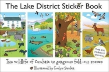 The Lake District Sticker Book : The Wildlife of Cumbria in Gorgeous Fold-Out Scenes, Paperback Book