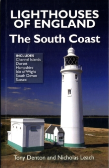 Lighthouses of England : The South Coast, Paperback Book