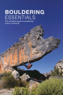 Bouldering essentials : The complete guide to bouldering, Paperback Book